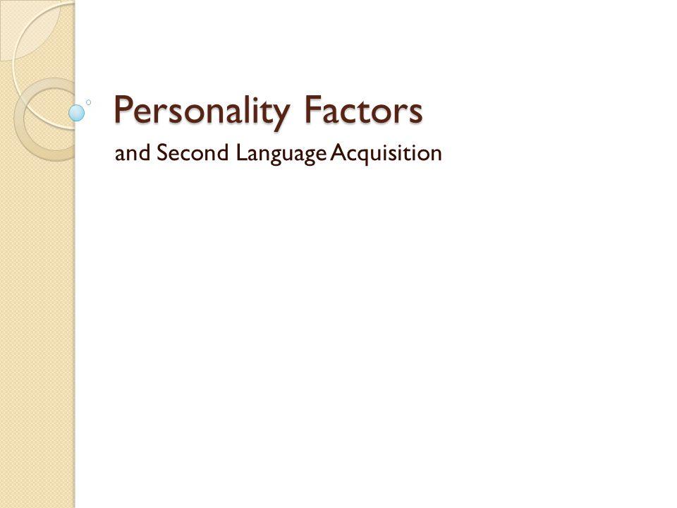 Personality Characterisitics Self-esteem Inhibition Anxiety Risk-taking Motivation