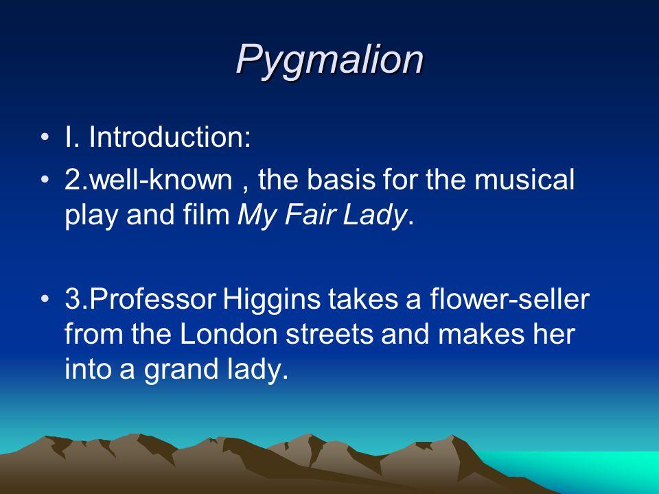 Pygmalion II.