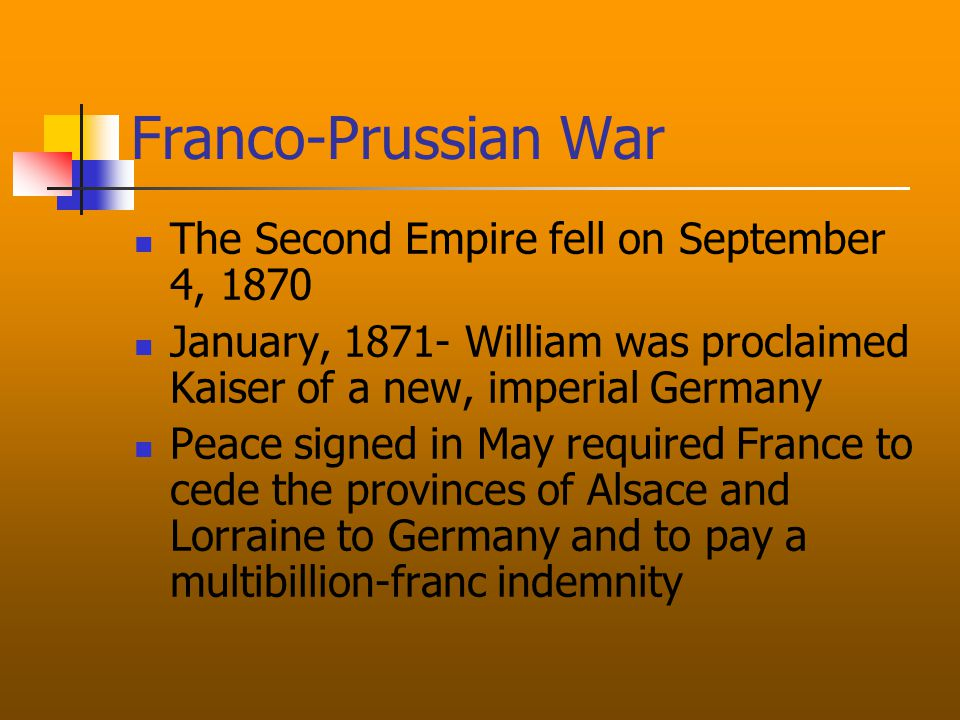 Franco-Prussian War Journalists in both countries stirred up nationalist feelings Bismarck edited the Ems Telegram to make it look like William had insulted Napoleon III The French public demanded war The Prussians captured Napoleon with his army on September 2, 1870