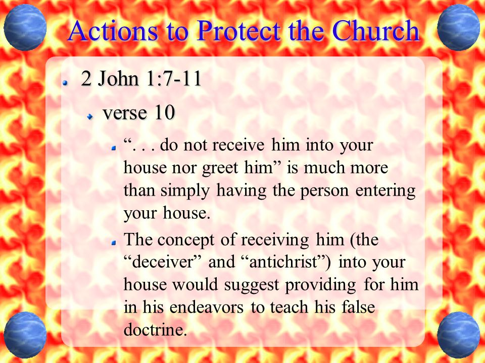 Actions to Protect the Church 2 John 1:7-11 verse 10 ...