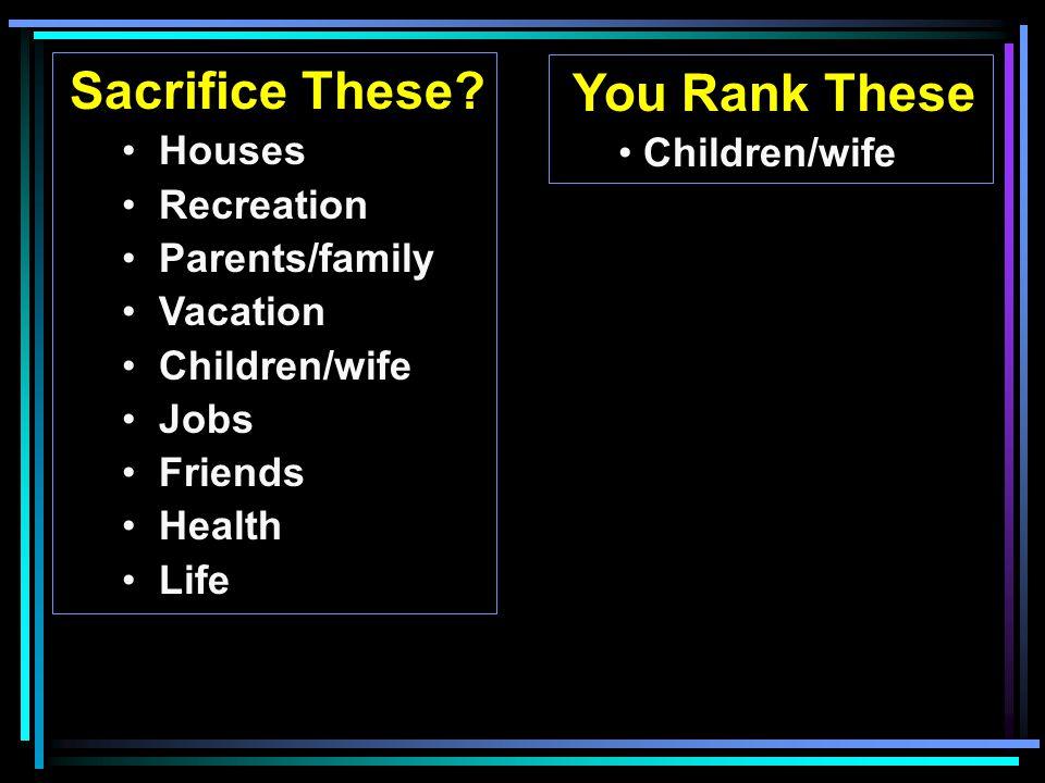 Sacrifice These.