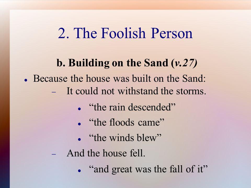 2. The Foolish Person b.