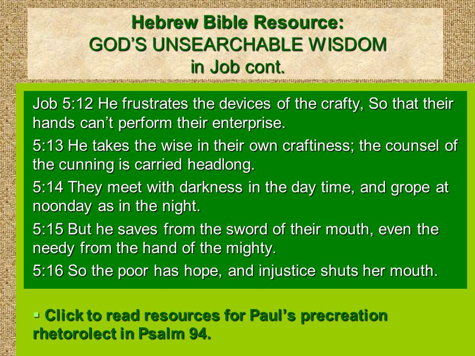 Hebrew Bible Resource: GOD'S UNSEARCHABLE WISDOM in Job cont.