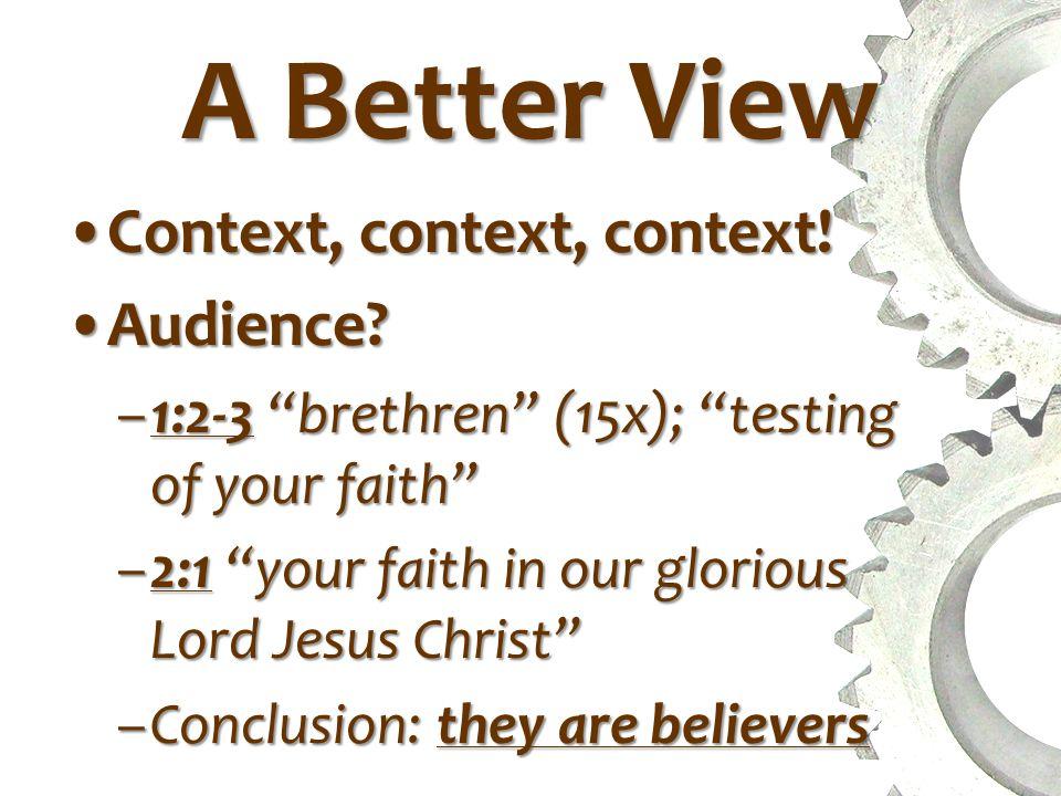 A Better View Context: Purpose?Context: Purpose.