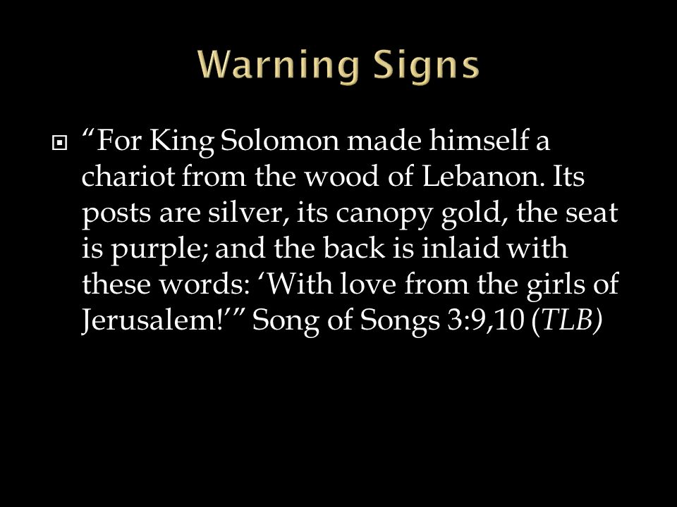  For King Solomon made himself a chariot from the wood of Lebanon.