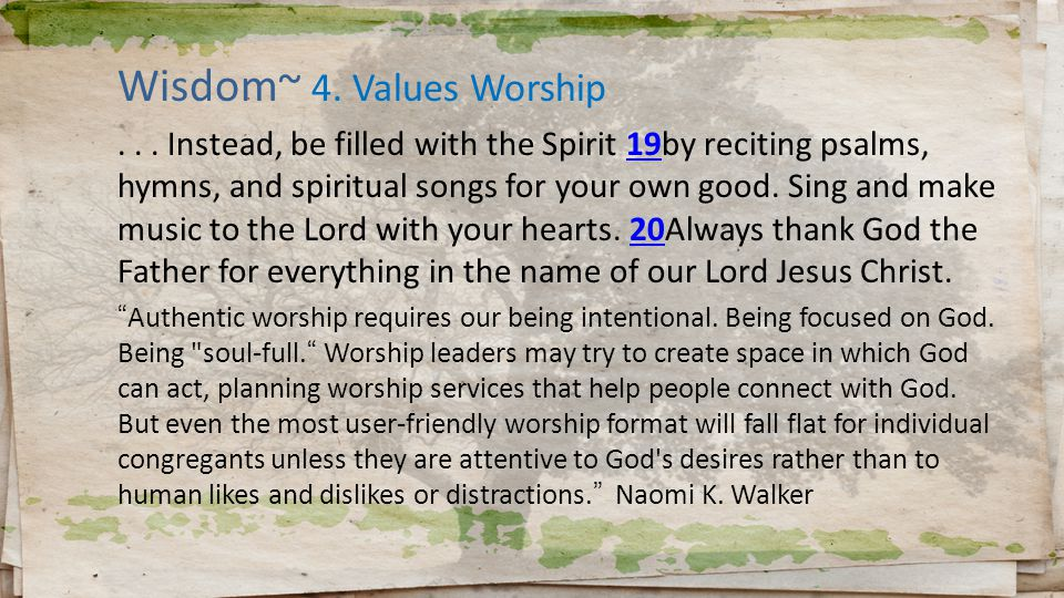 Wisdom~ 4. Values Worship...