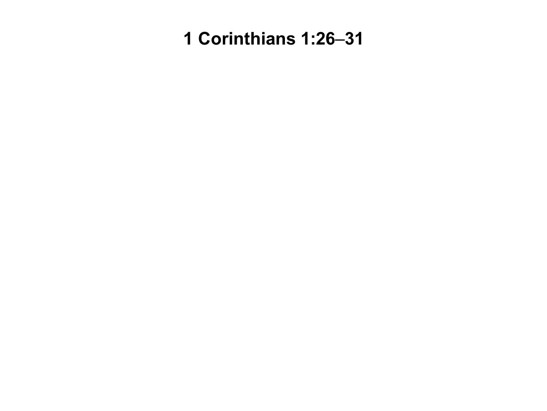 1 Corinthians 1:26–31