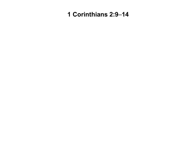 1 Corinthians 2:9–14