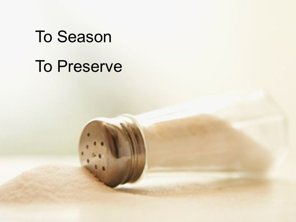 To Season To Preserve