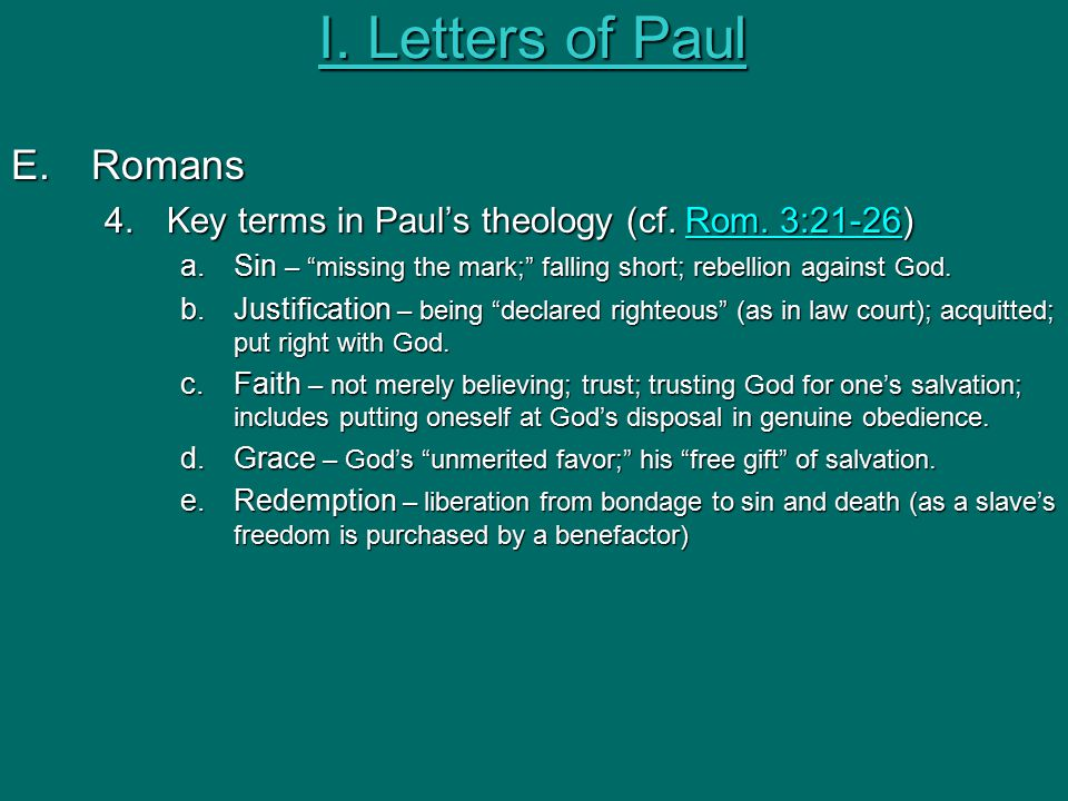 E.Romans 4.Key terms in Paul's theology (cf. Rom.