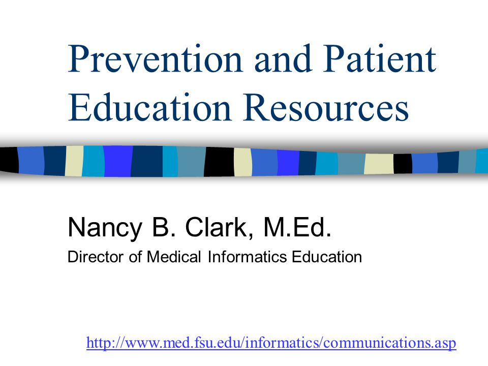 Prevention and Patient Education Resources Nancy B.