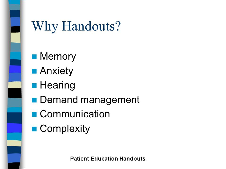 Why Handouts.