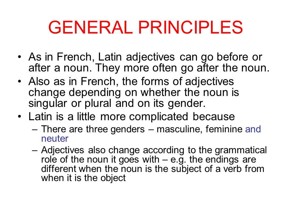 THE FULL SET OF ENDINGS FOR BONUS - SINGULAR Masculine FeminineNeuter Nominativebonusbonabonum Genitive bonībonaebonī Dative Accusative Ablative