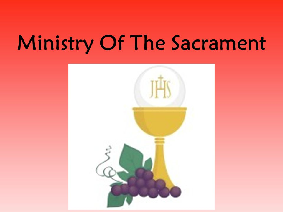 Ministry Of The Sacrament