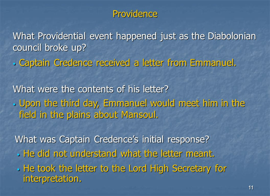 11 Providence Captain Credence received a letter from Emmanuel.
