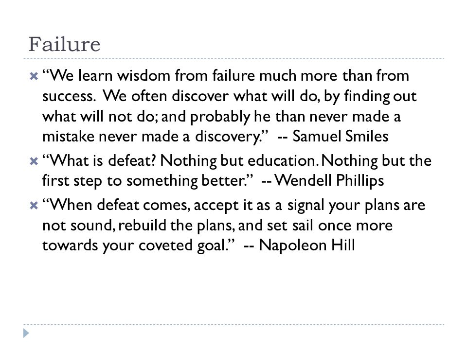 Failure  Would you like me to give you a formula for success.