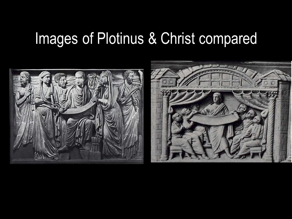 Images of Plotinus & Christ compared