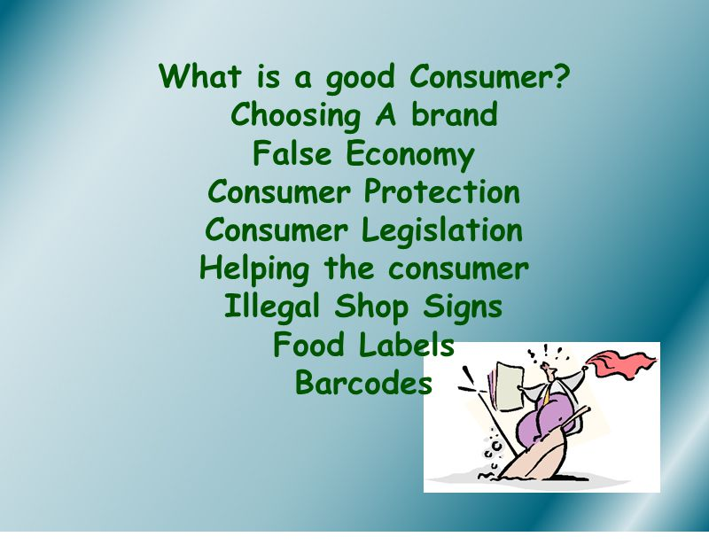 What is a good Consumer.