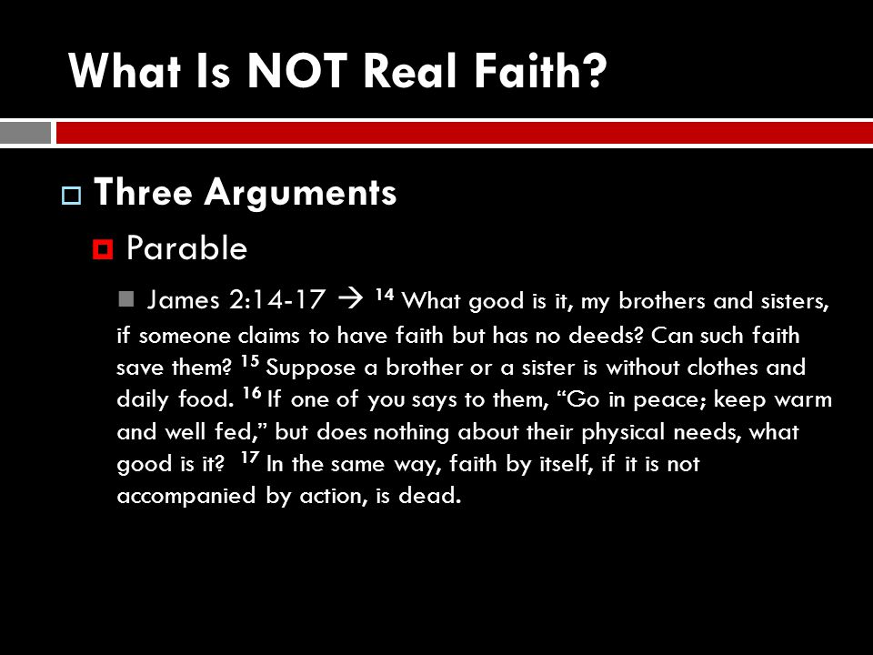 What Is NOT Real Faith.