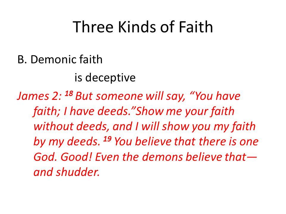 Three Kinds of Faith B.