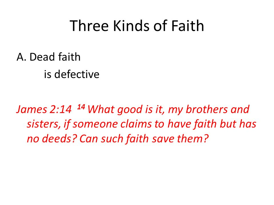 Three Kinds of Faith A.