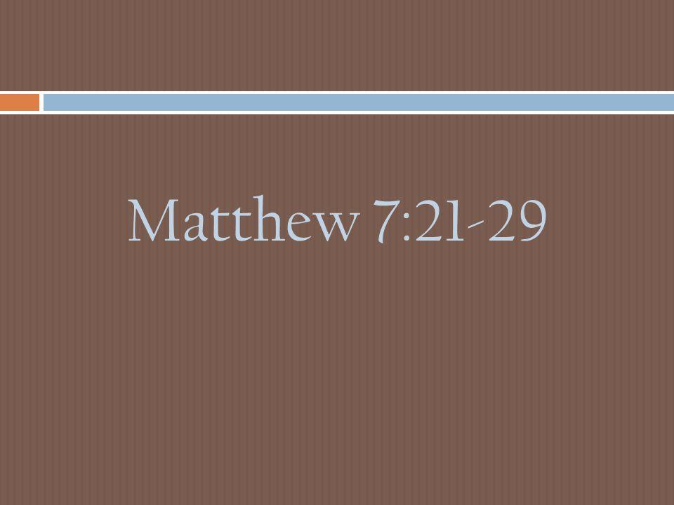 Matthew 7:21-29