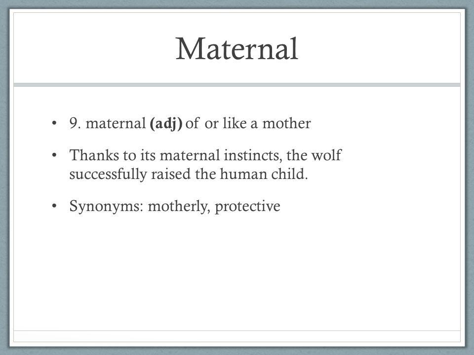 Maternal 9.