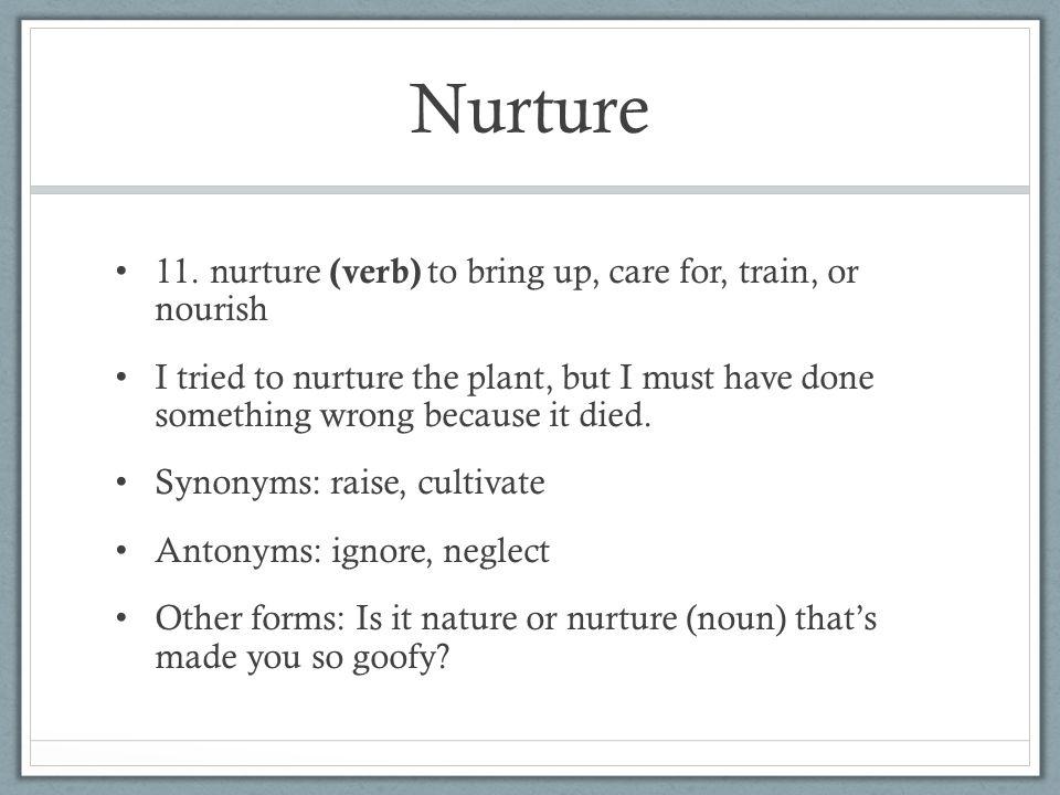 Nurture 11.