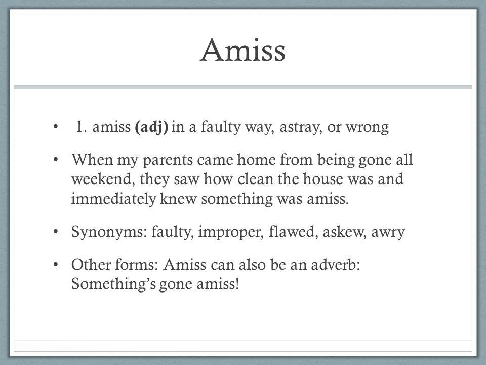 Amiss 1.