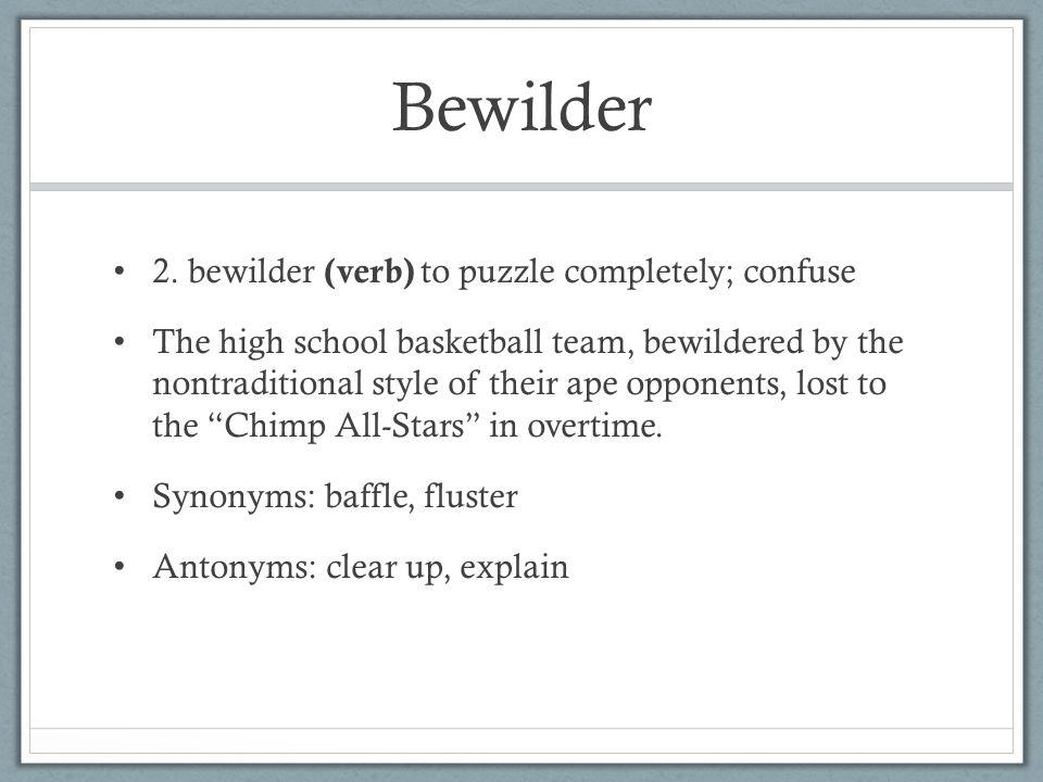 Bewilder 2.