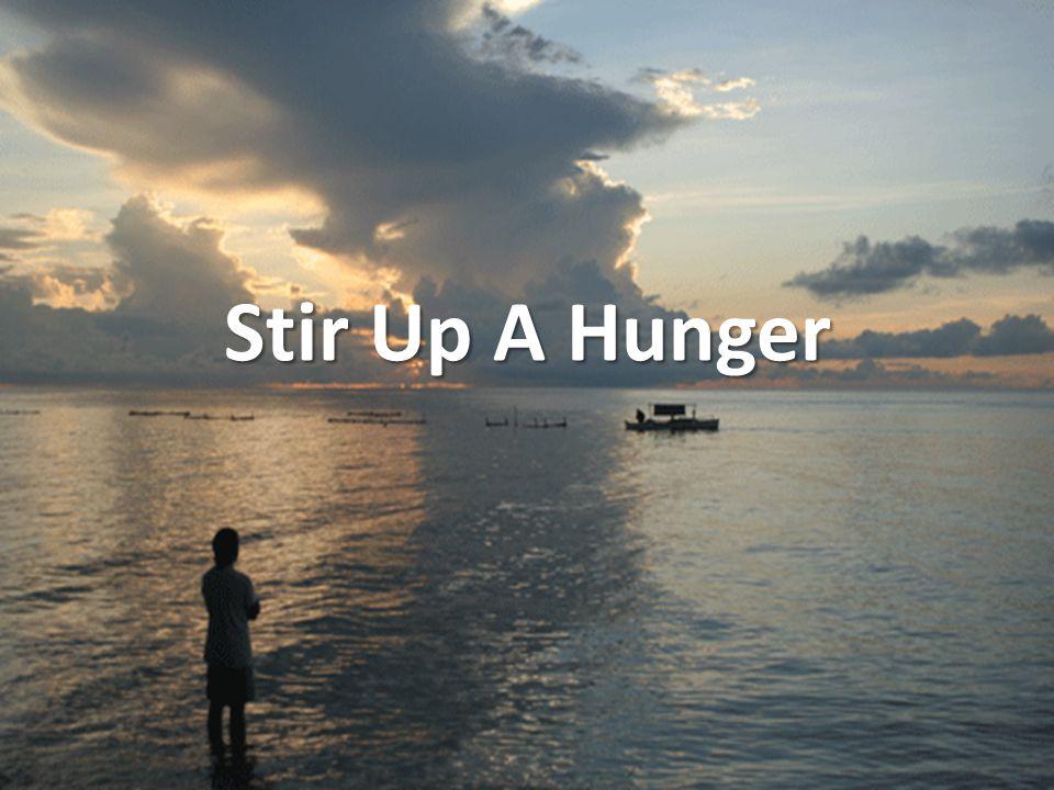 Stir Up A Hunger
