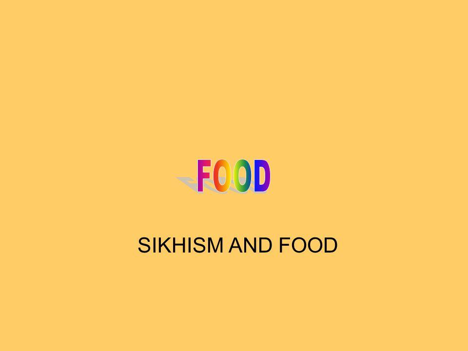 SIKHISM AND FOOD