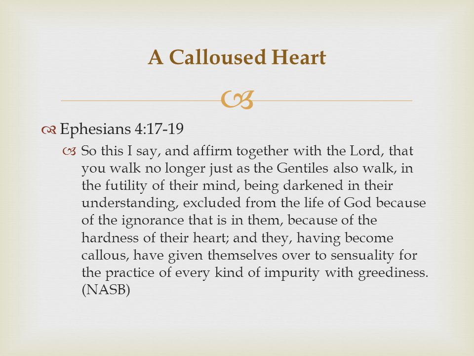   1 Timothy 4:2  by means of the hypocrisy of liars seared in their own conscience as with a branding iron,  How is the heart hardened.