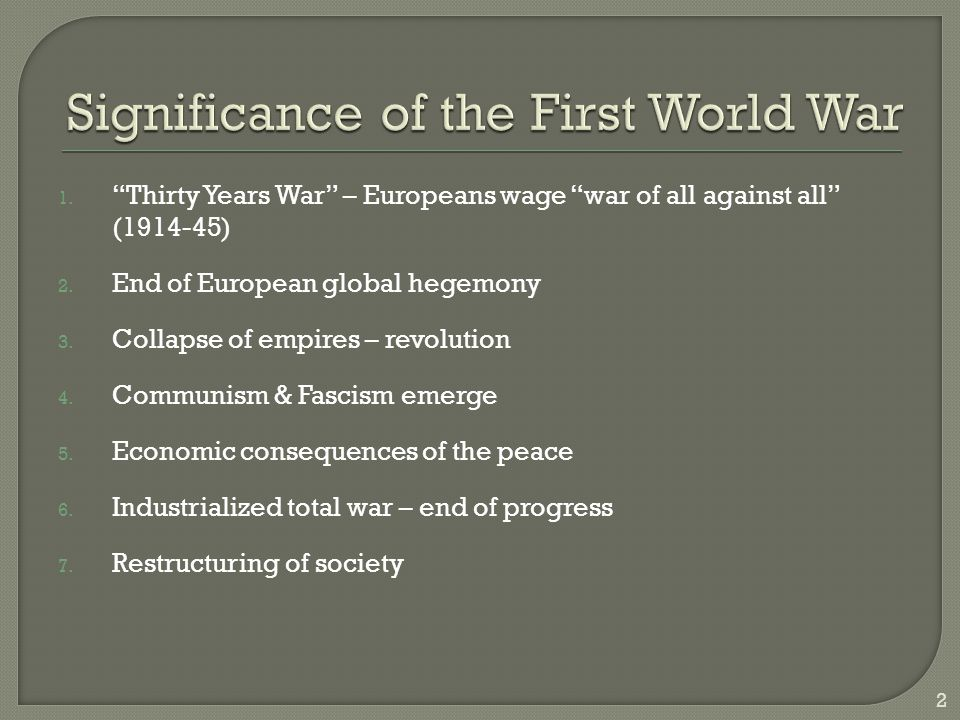 The First World War was a tragic and unnecessary conflict.