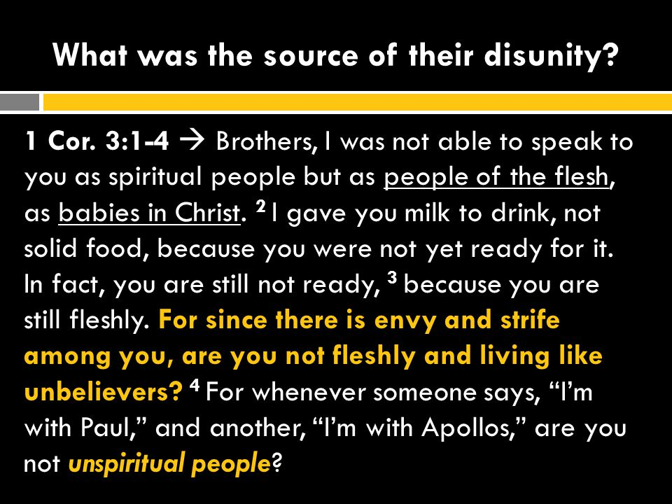 What was the source of their disunity.1 Cor.