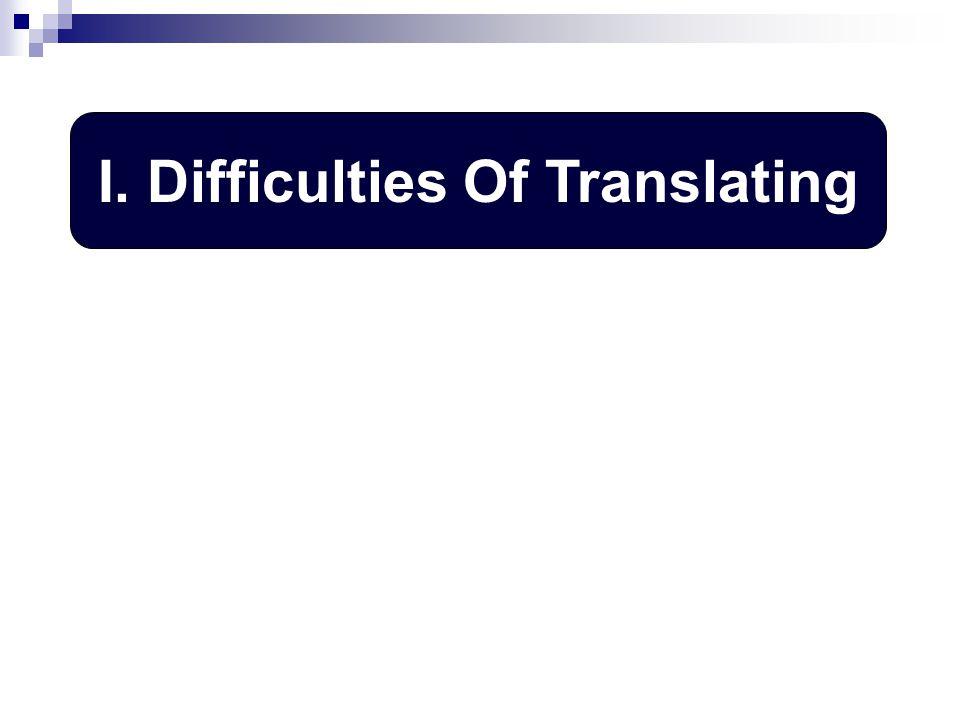 II. The Septuagint I. Difficulties Of Translating