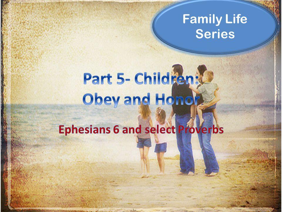 Family Life Series