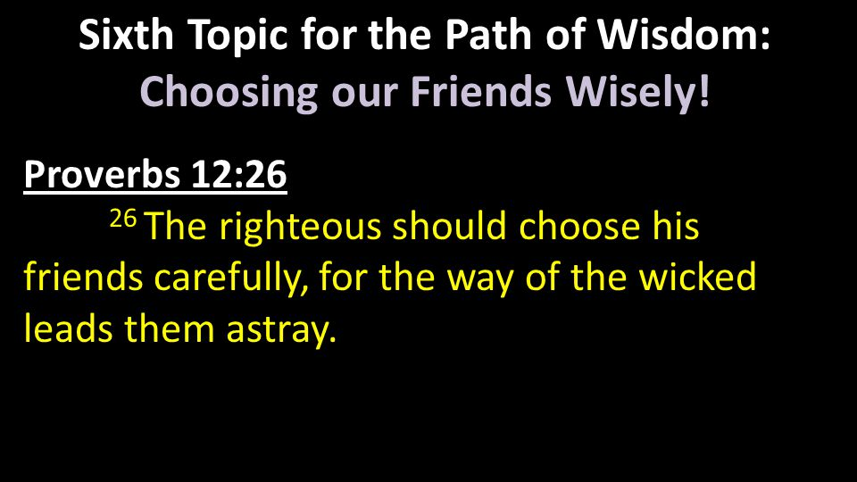 Seventh Topic for the Path of Wisdom: The Power of the Tongue Proverbs 18:21 21 Death and life are in the power of the tongue, and those who love it will eat its fruit.