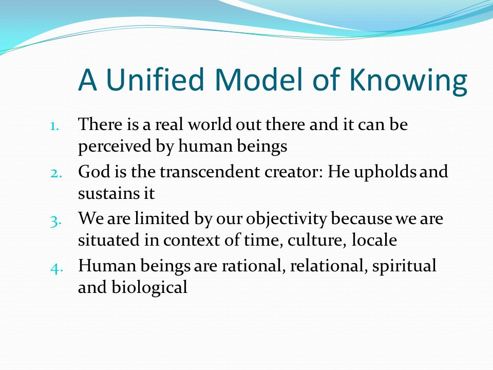 A Unified Model of Knowing 1.