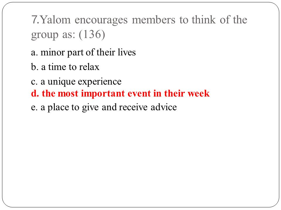 8.Yalom talks about vertical disclosure as: (133) a.