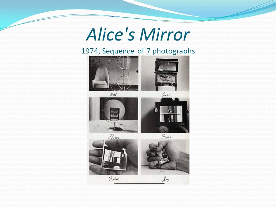 Alice's Mirror 1974, Sequence of 7 photographs