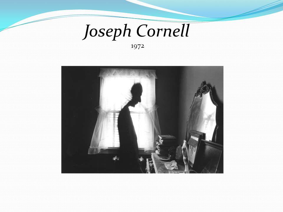 Joseph Cornell 1972