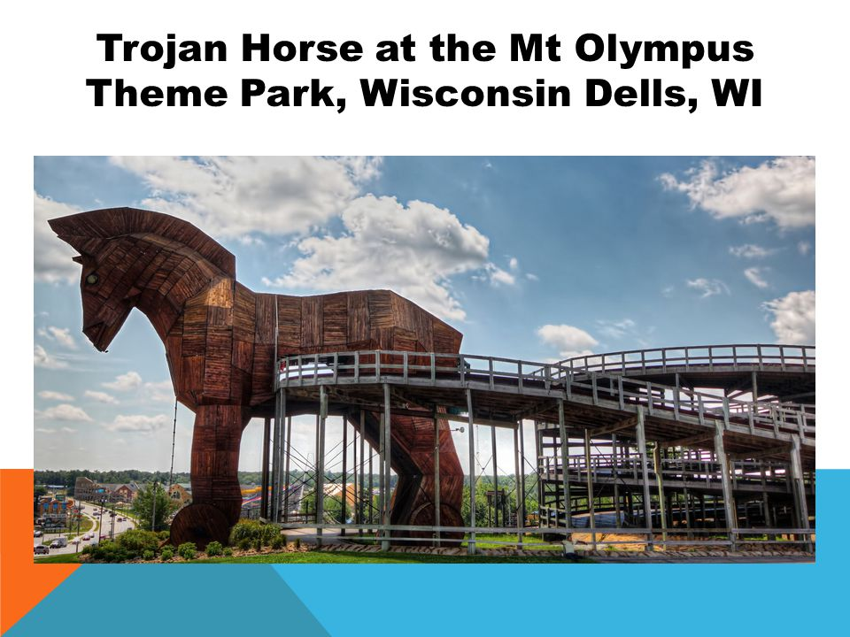 Trojan Horse at the Mt Olympus Theme Park, Wisconsin Dells, WI