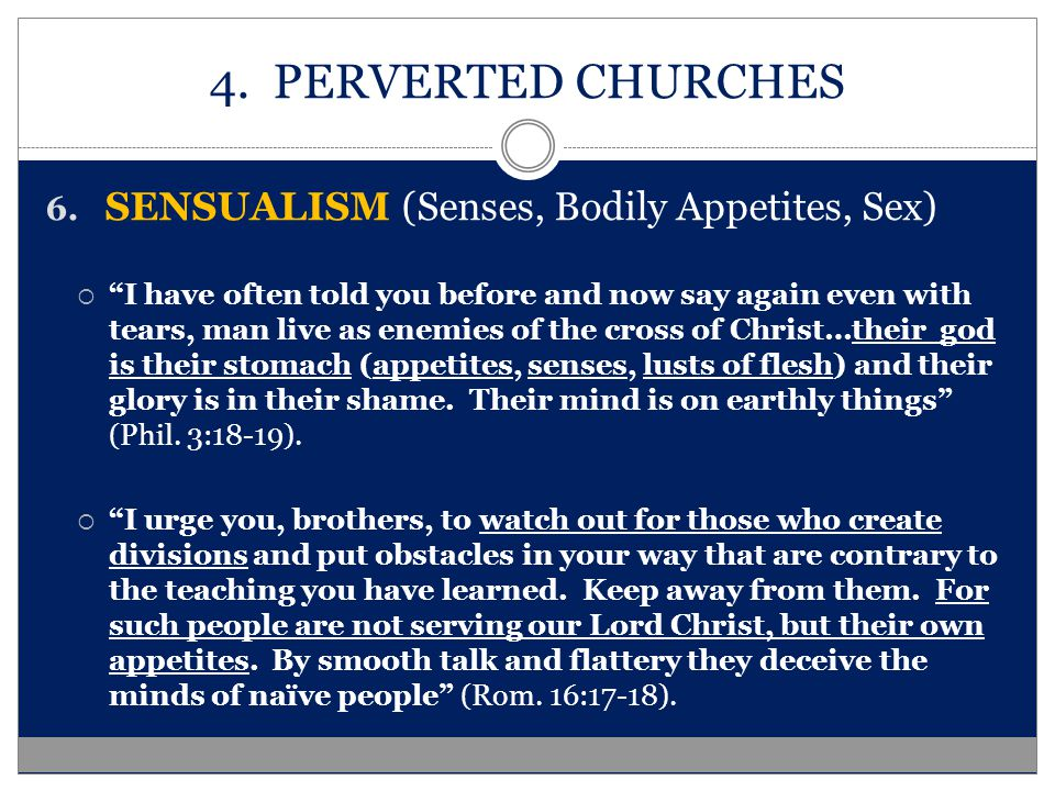 4. PERVERTED CHURCHES 6.