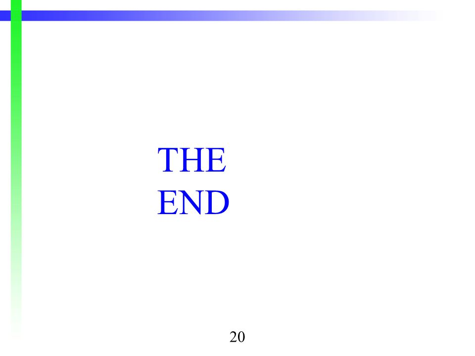 THE END 20