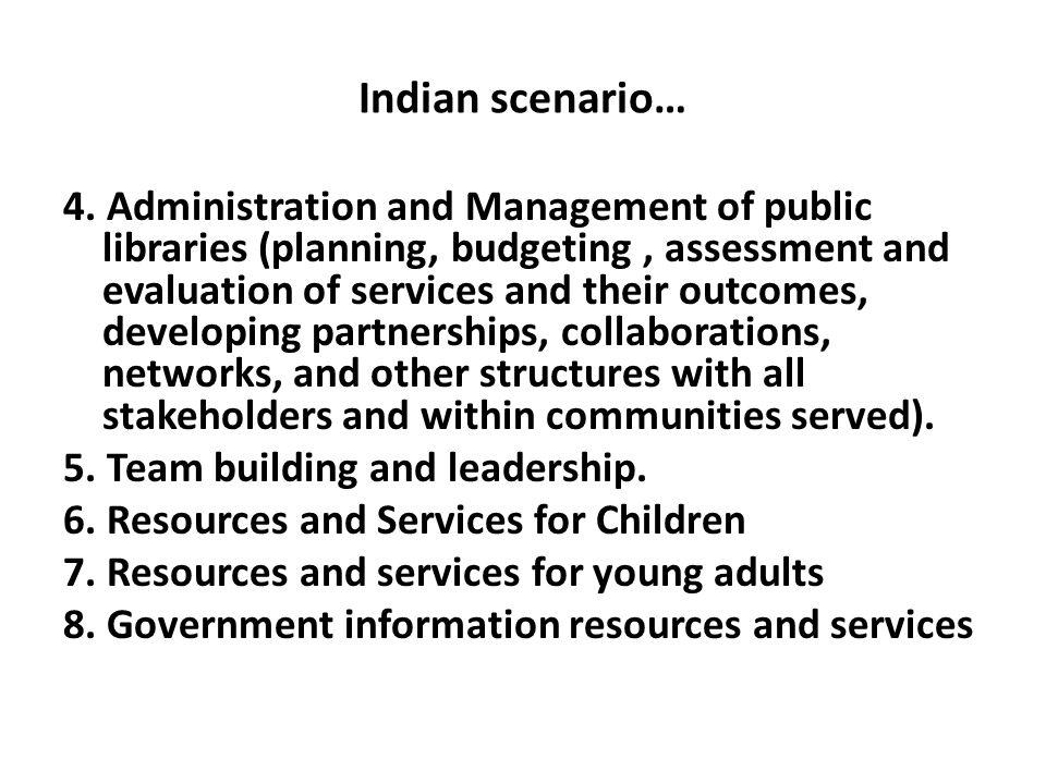Indian scenario… 4.