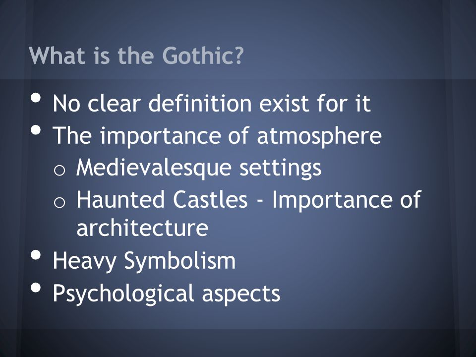 What is the Gothic.
