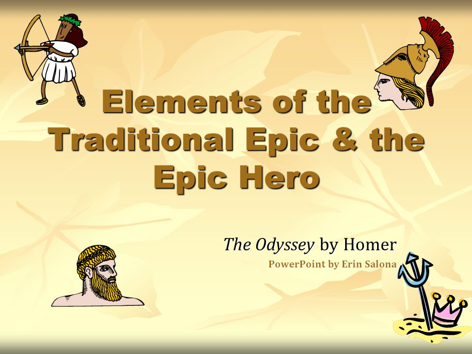 The Traditional Epic The Epic Hero is superhuman--braver and stronger than ordinary people The Epic Hero is superhuman--braver and stronger than ordinary people There is some all-knowing or wise person who helps the protagonist There is some all-knowing or wise person who helps the protagonist The story starts in the middle of the action in medias res and earlier events are introduced later on The story starts in the middle of the action in medias res and earlier events are introduced later on