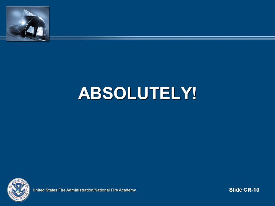 ABSOLUTELY! Slide CR-10