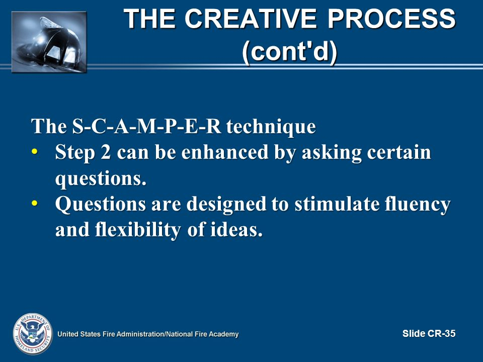 The S-C-A-M-P-E-R technique Step 2 can be enhanced by asking certain questions.